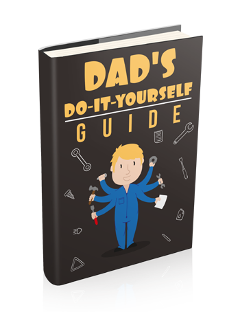 Dads Do-It-Yourself Guide